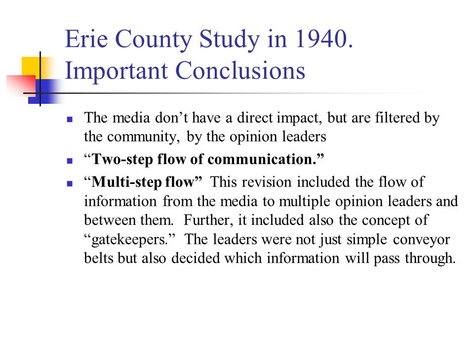 Erie County Study in 1940. Important Conclusions