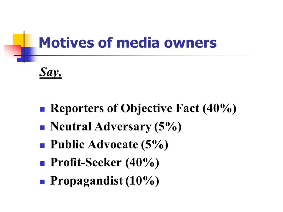 Motives of media owners
