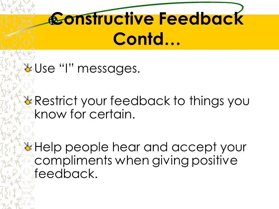 Constructive Feedback Contd…