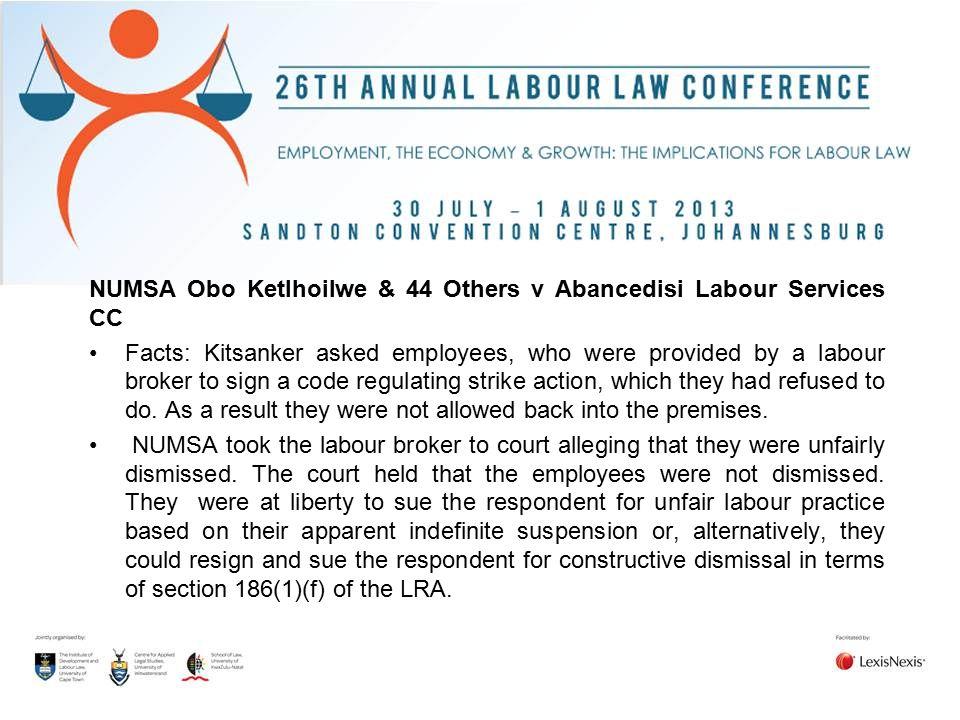 NUMSA Obo Ketlhoilwe & 44 Others v Abancedisi Labour Services CC