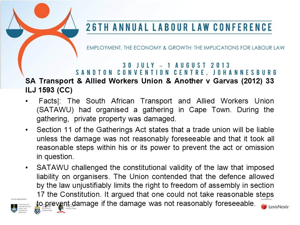 SA Transport & Allied Workers Union & Another v Garvas (2012) 33 ILJ 1593 (CC)