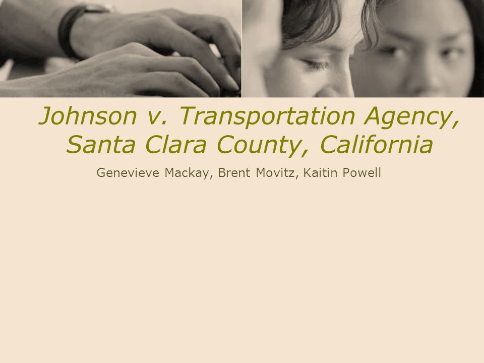 Johnson v. Transportation Agency, Santa Clara County, California