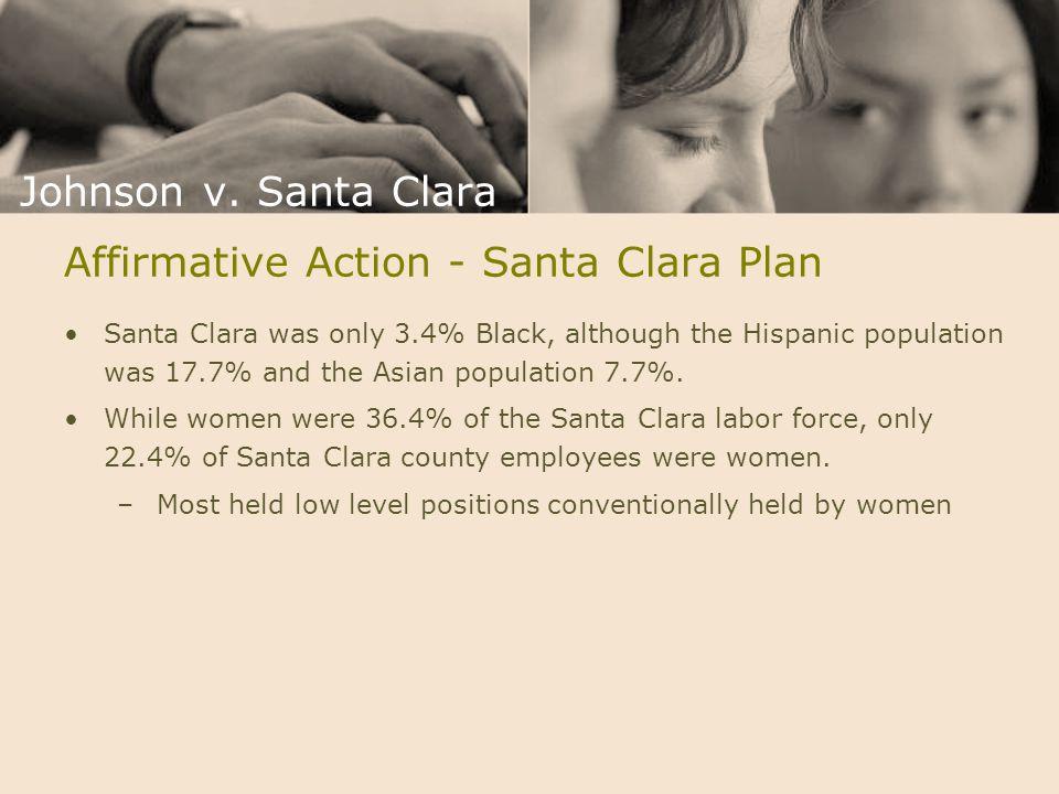 Affirmative Action - Santa Clara Plan