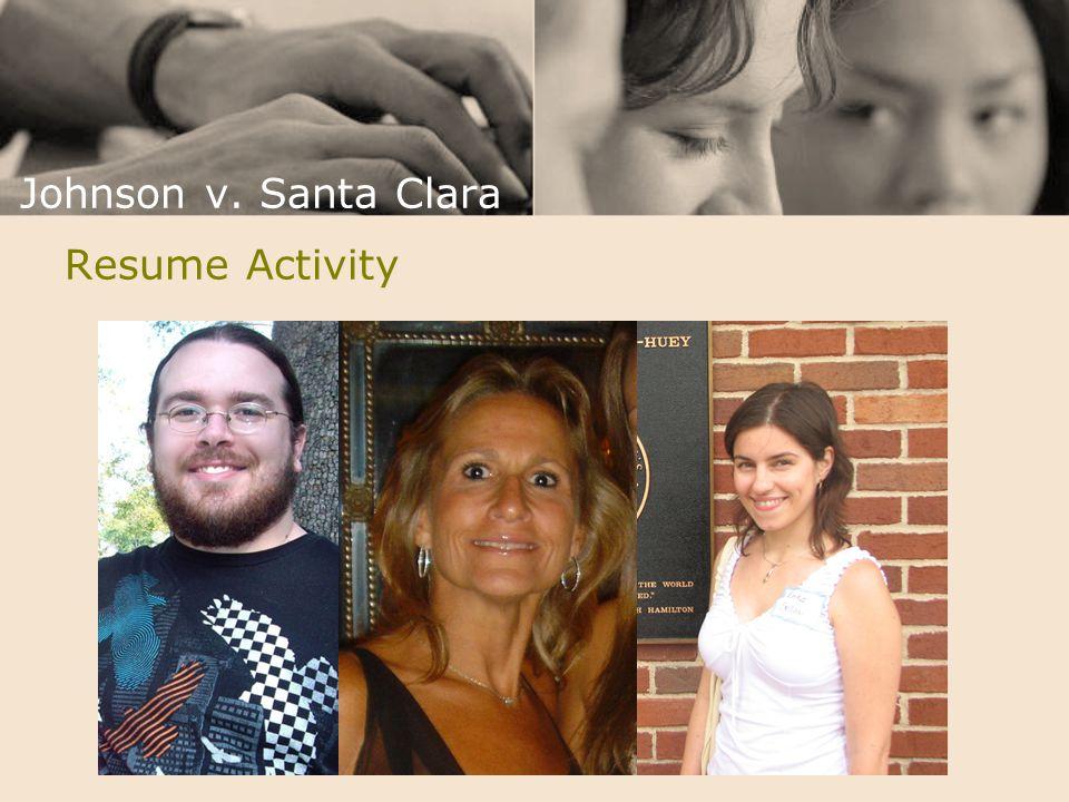 Johnson v. Santa Clara Resume Activity