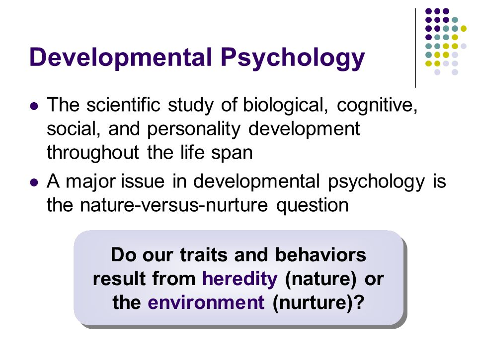 life span development and personality of Lifespan theories: psychosexual and psychosocial erikson proposed that personality development we experience eight stages of development over our lifespan.