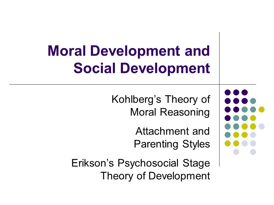 Moral Development and Social Development