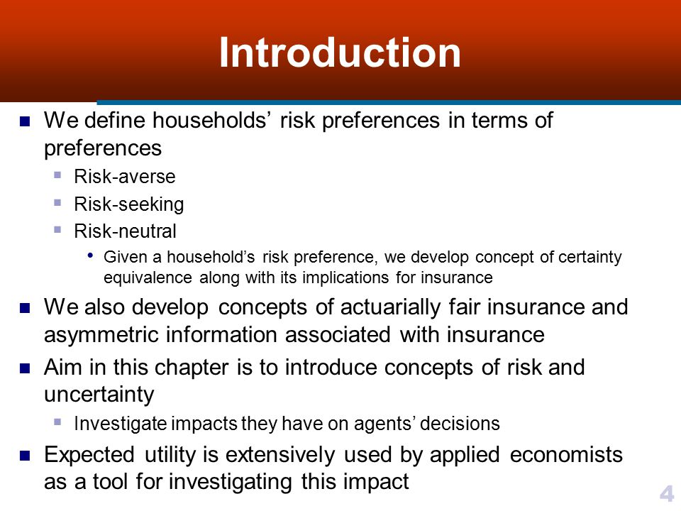 Introduction We define households' risk preferences in terms of preferences. Risk-averse. Risk-seeking.