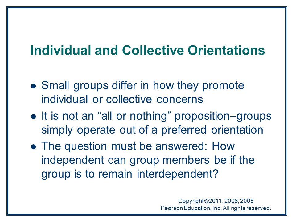 Individual and Collective Orientations