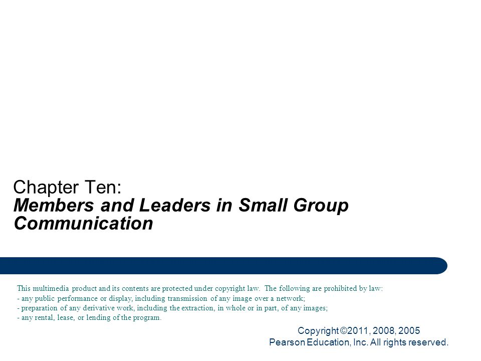 Chapter Ten: Members and Leaders in Small Group Communication