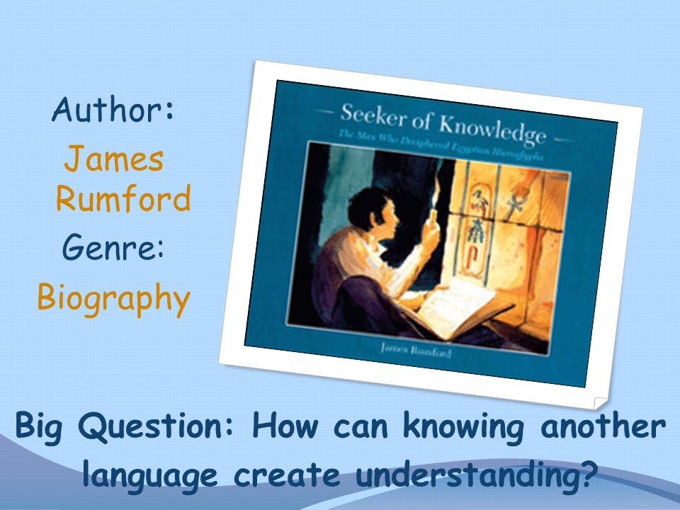 Author: James Rumford Genre: Biography