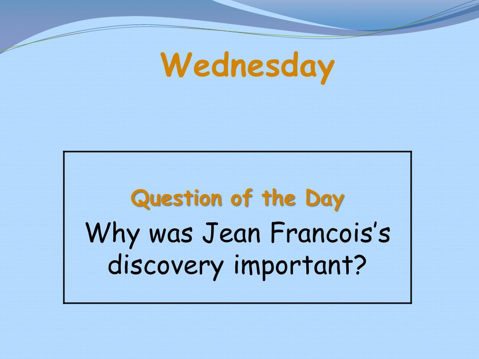 Why was Jean Francois's discovery important