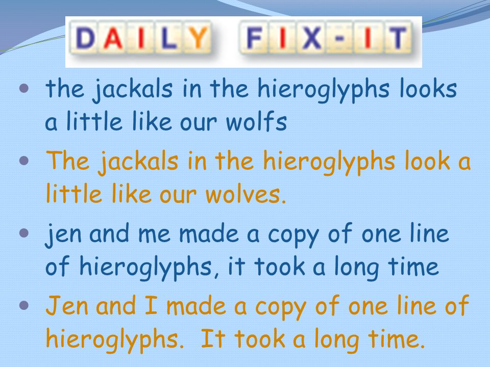 the jackals in the hieroglyphs looks a little like our wolfs