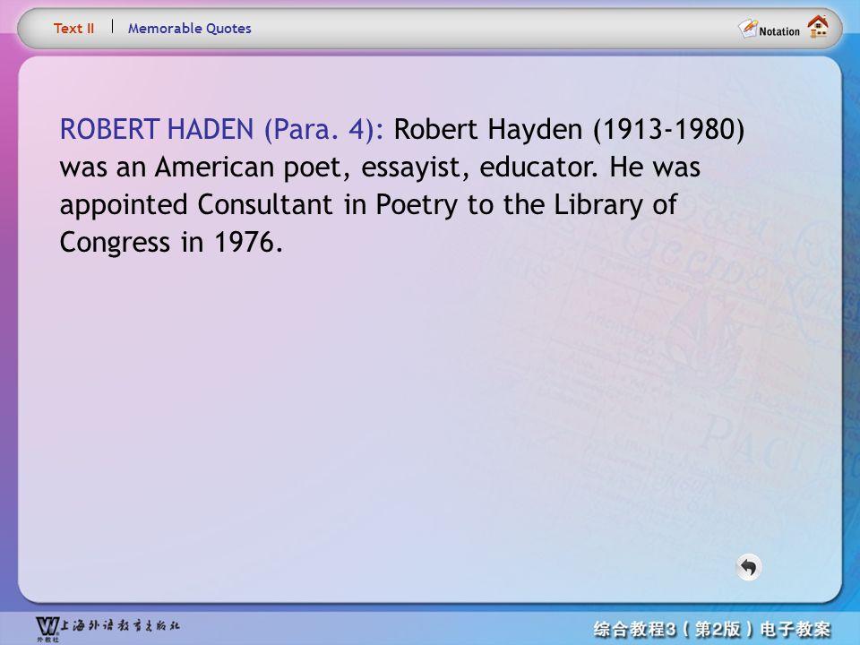 Text – ROBERT HADEN Text II. Memorable Quotes.