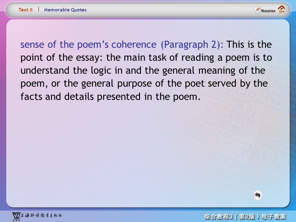 Text– sense of the poem's coherence
