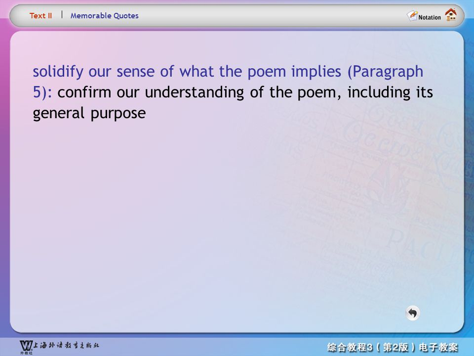 Text– solidify our sense of what the poem implies