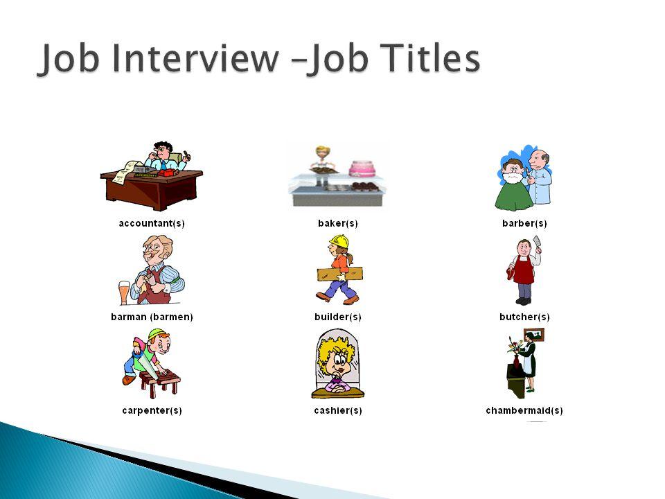 Job Interview –Job Titles