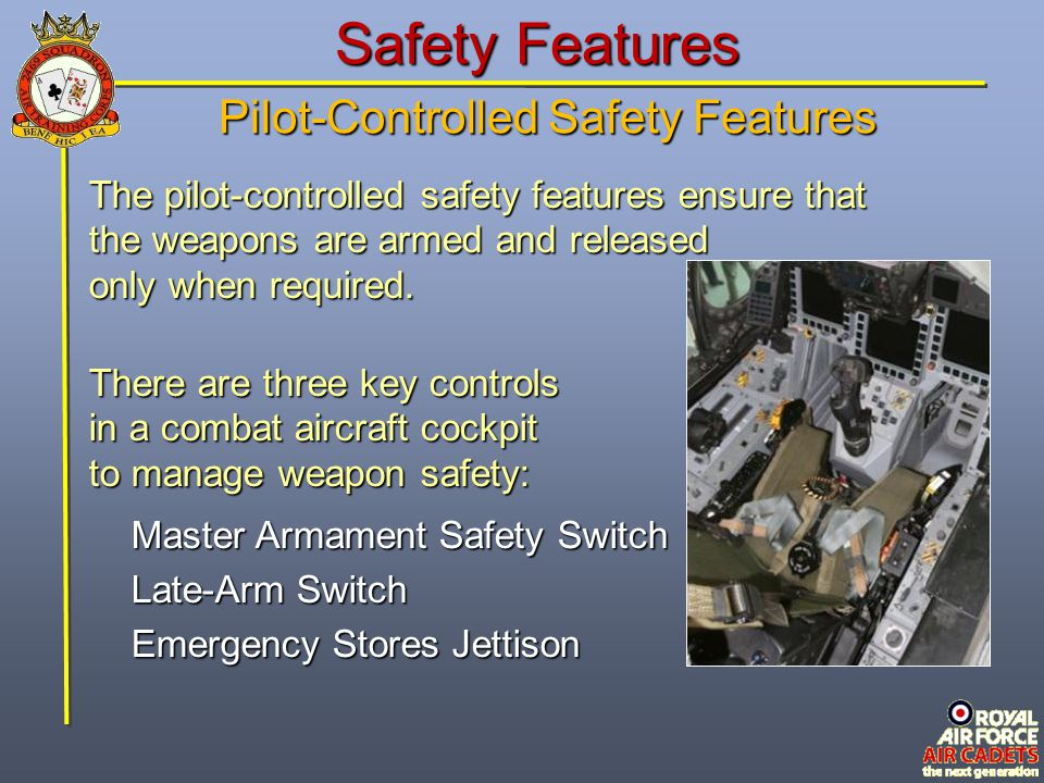 Pilot-Controlled Safety Features