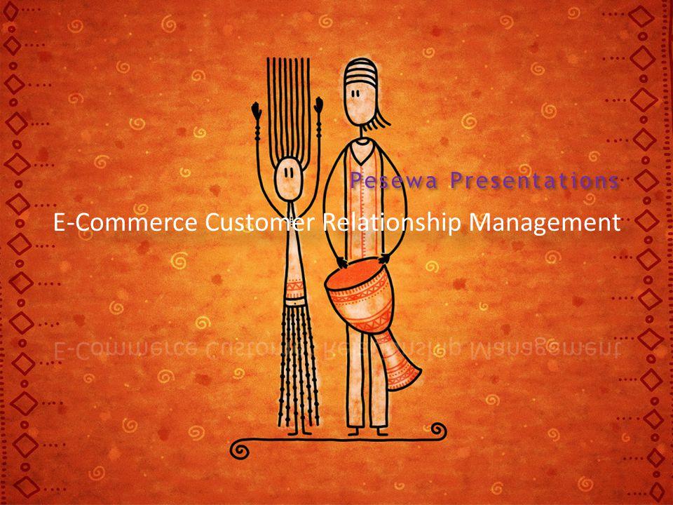 E-Commerce Customer Relationship Management