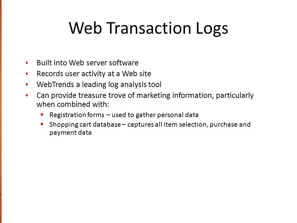 Web Transaction Logs Built into Web server software