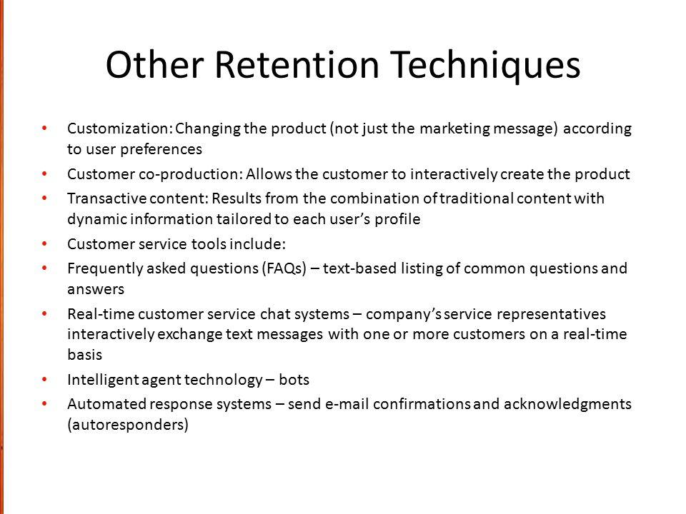 Other Retention Techniques