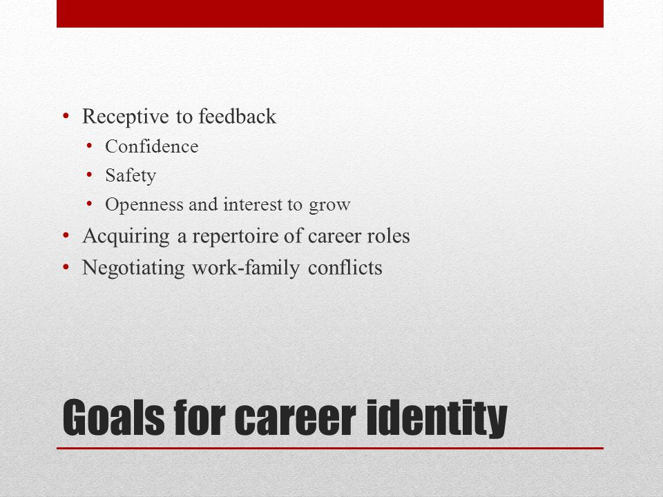 Goals for career identity