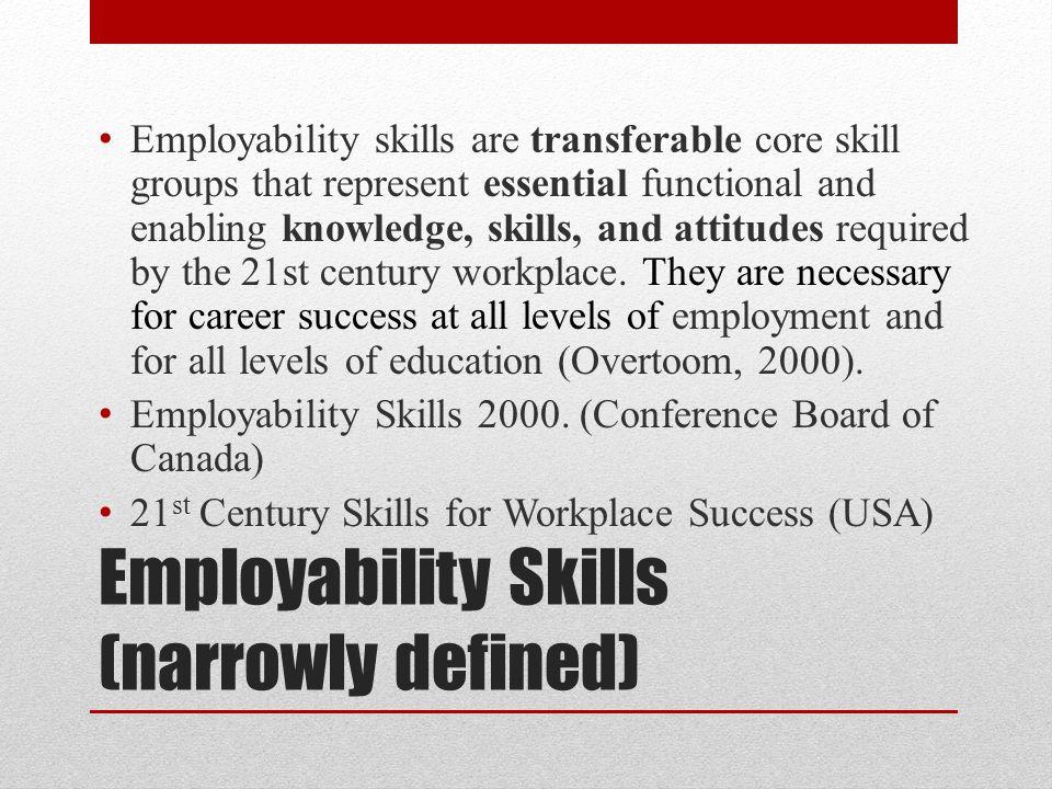 Employability Skills (narrowly defined)