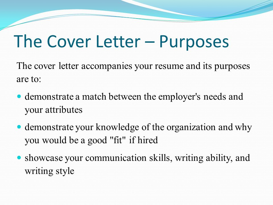 The Cover Letter – Purposes