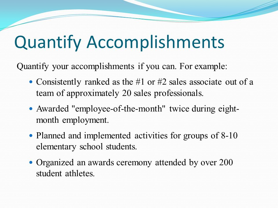 Quantify Accomplishments