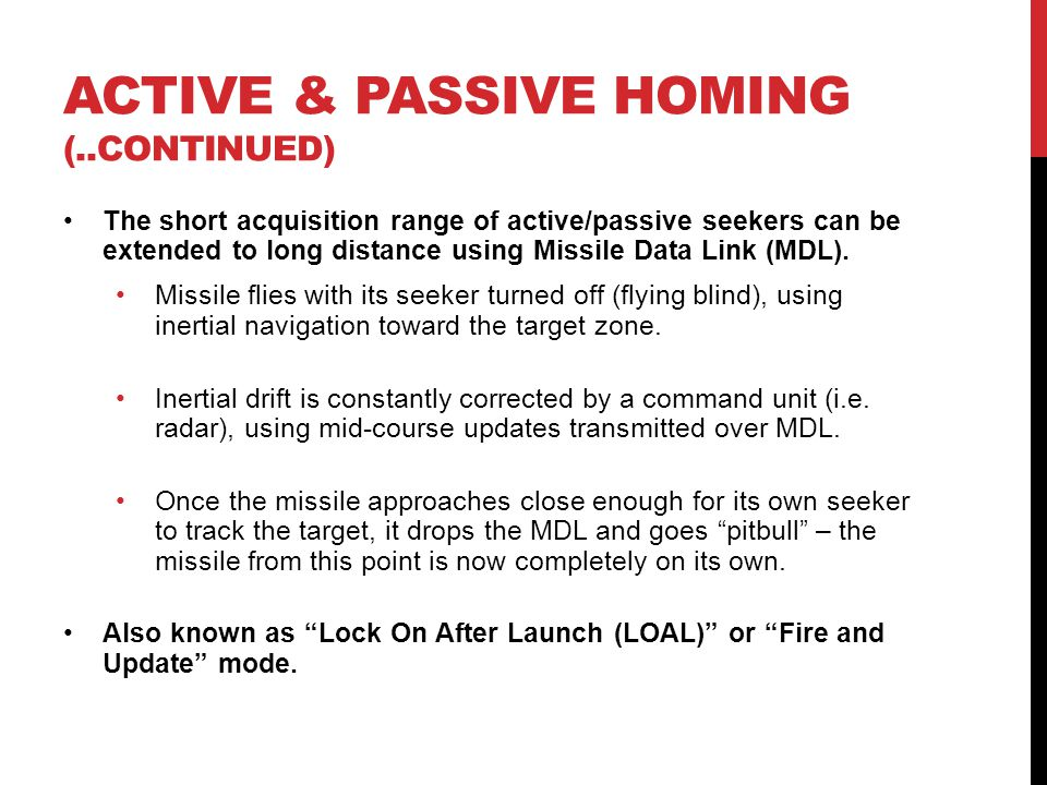 ACTIVE & PASSIVE HOMING (..continued)