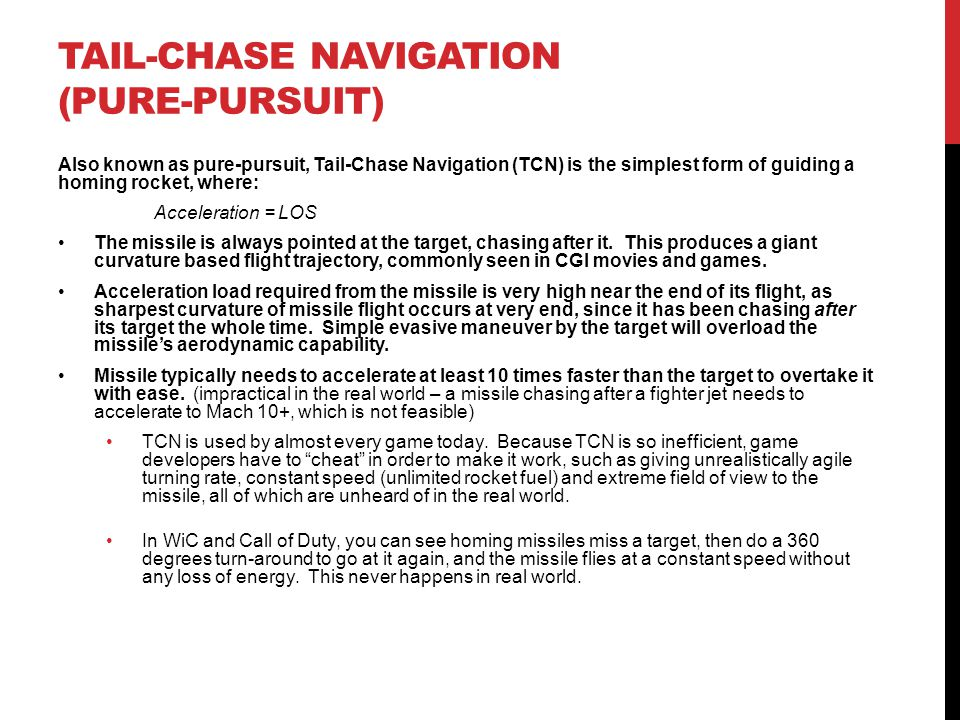 TAIL-CHASE NAVIGATION (PURE-PURSUIT)