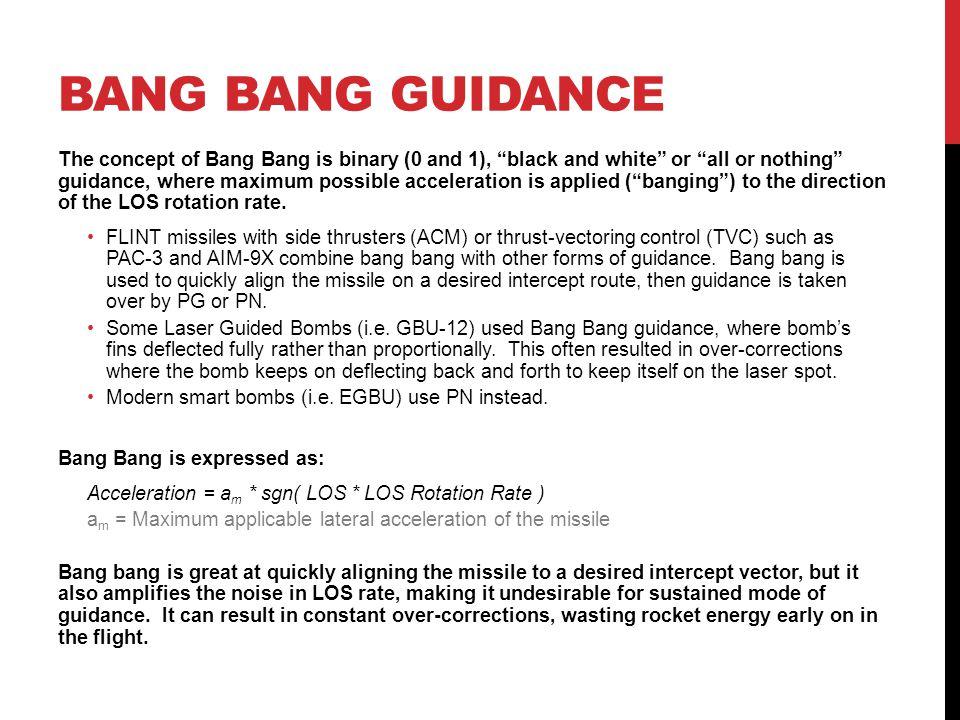 BANG BANG GUIDANCE