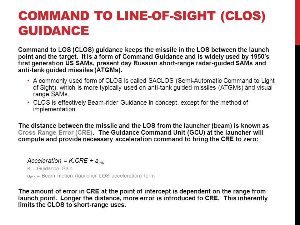 COMMAND TO LINE-OF-SIGHT (CLOS) GUIDANCE