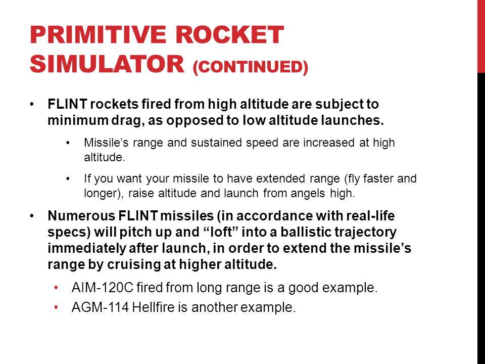 PRIMITIVE ROCKET SIMULATOR (Continued)
