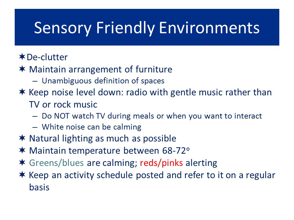 Sensory Friendly Environments