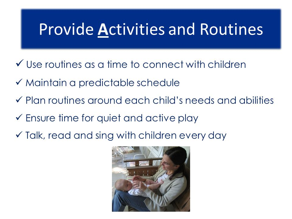 Provide Activities and Routines