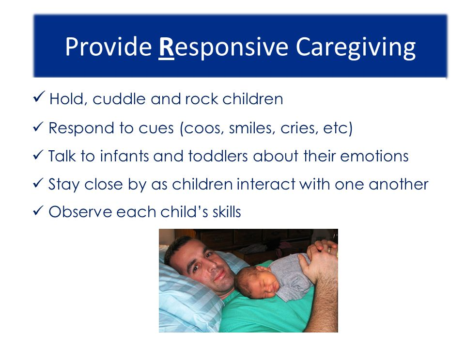 Provide Responsive Caregiving
