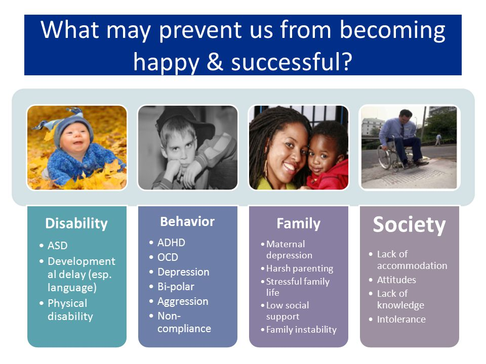 What may prevent us from becoming happy & successful
