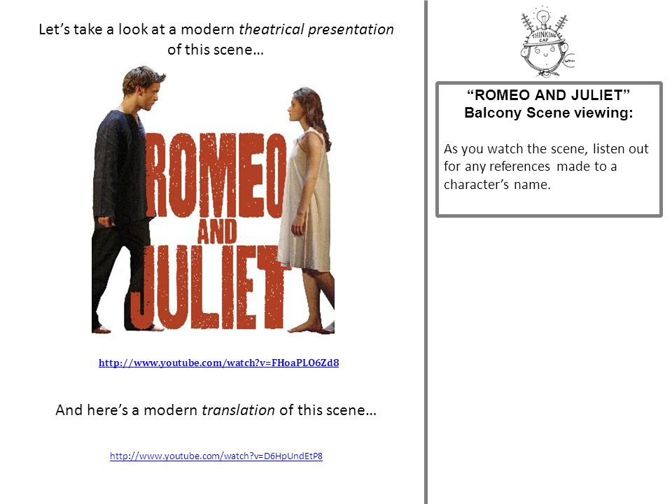 ROMEO AND JULIET Balcony Scene viewing:
