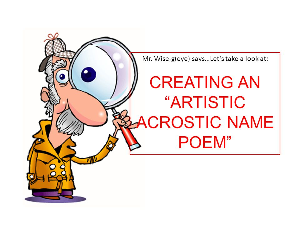 CREATING AN ARTISTIC ACROSTIC NAME POEM
