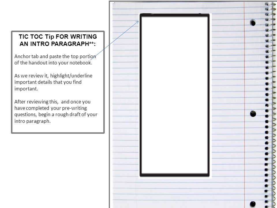 TIC TOC Tip FOR WRITING AN INTRO PARAGRAPH**: