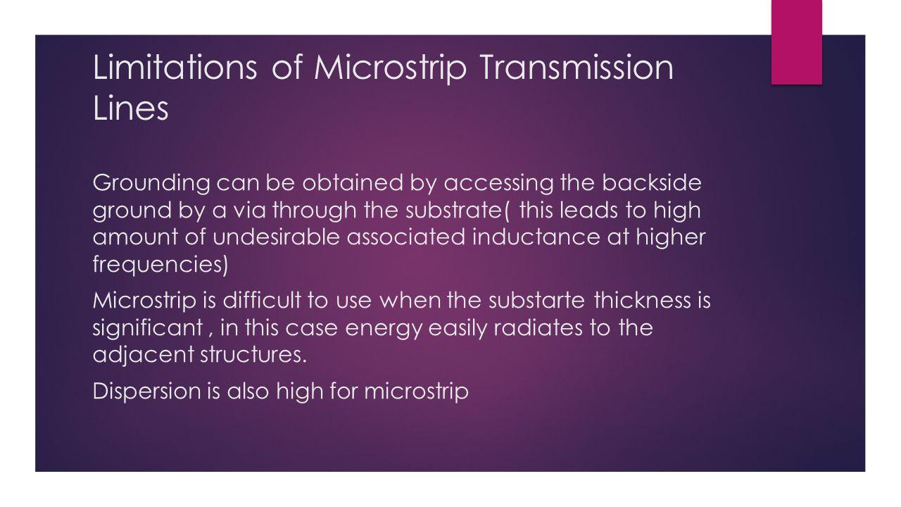 Limitations of Microstrip Transmission Lines