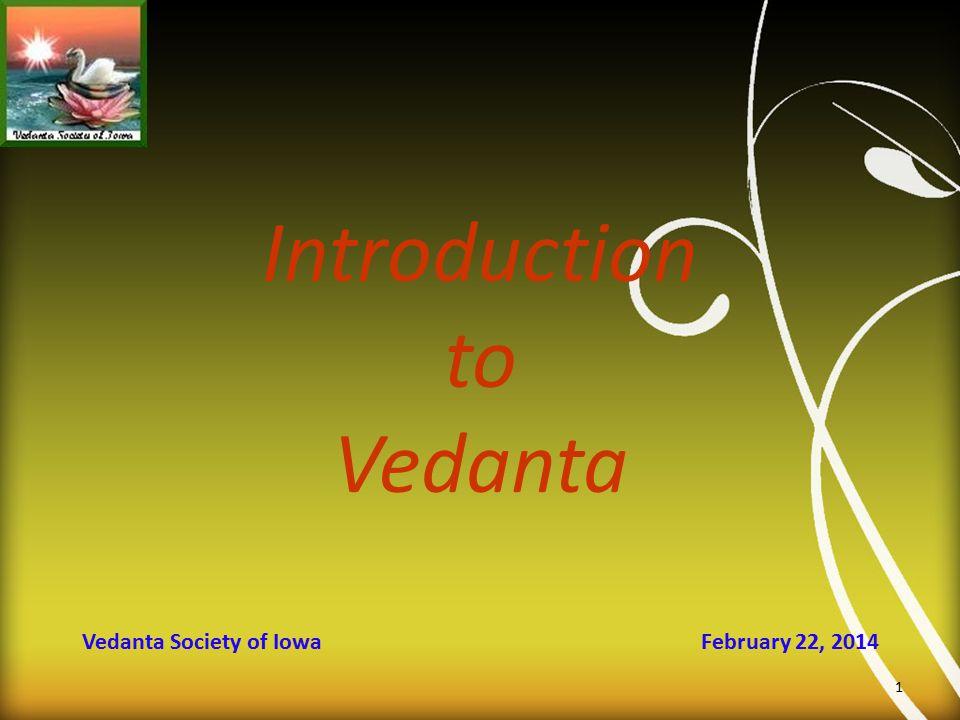 Vedanta Society of Iowa February 22, 2014