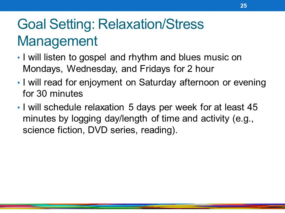 Goal Setting: Relaxation/Stress Management