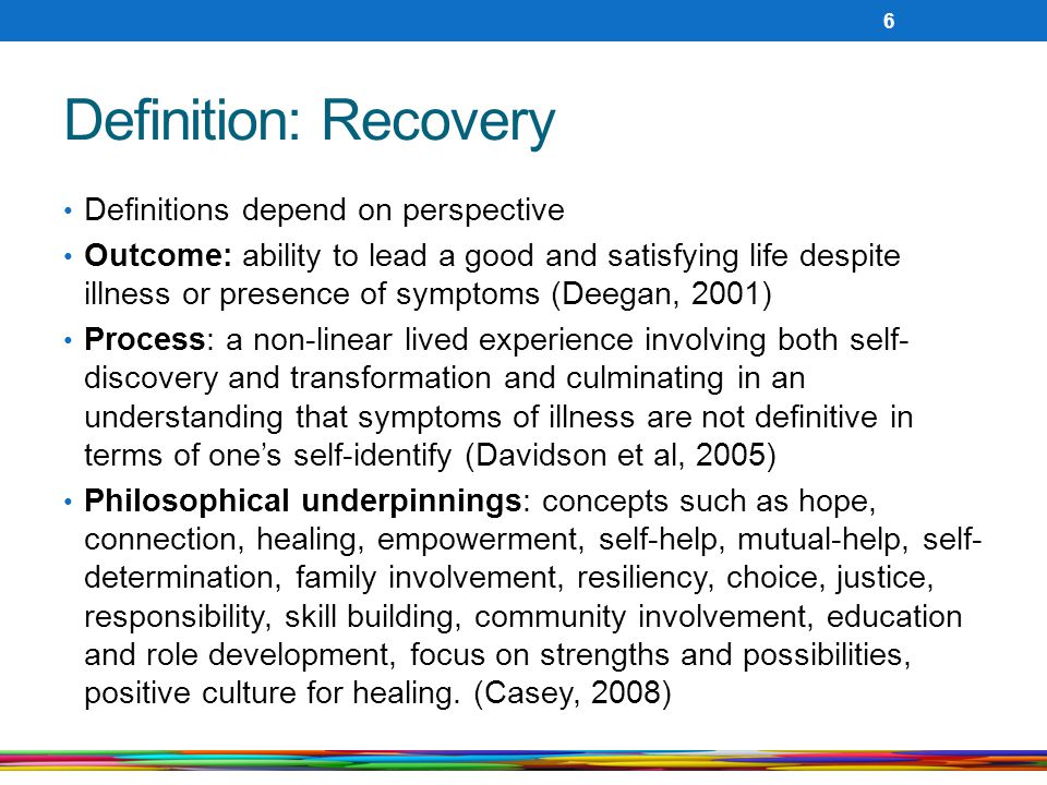 Definition: Recovery Definitions depend on perspective