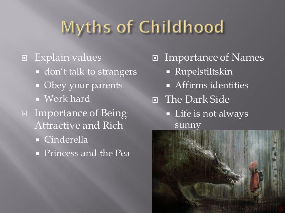 Myths of Childhood Explain values