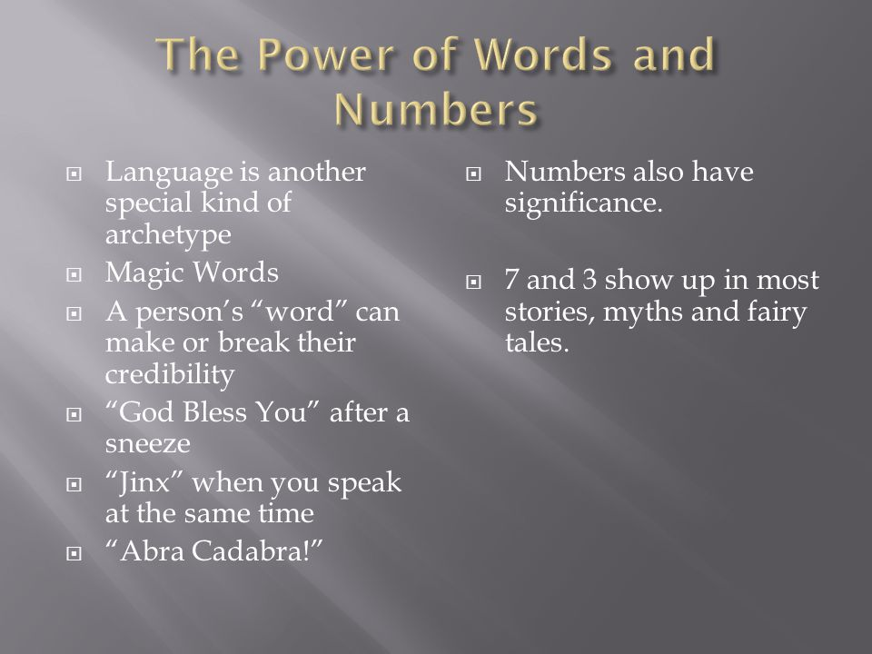 The Power of Words and Numbers