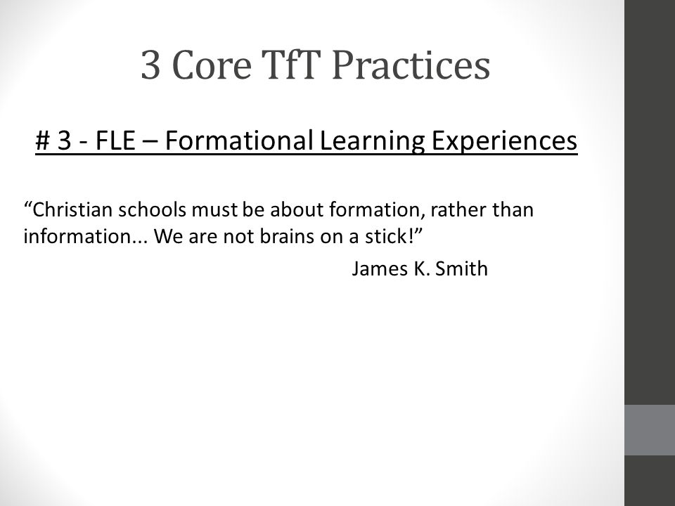 # 3 - FLE – Formational Learning Experiences