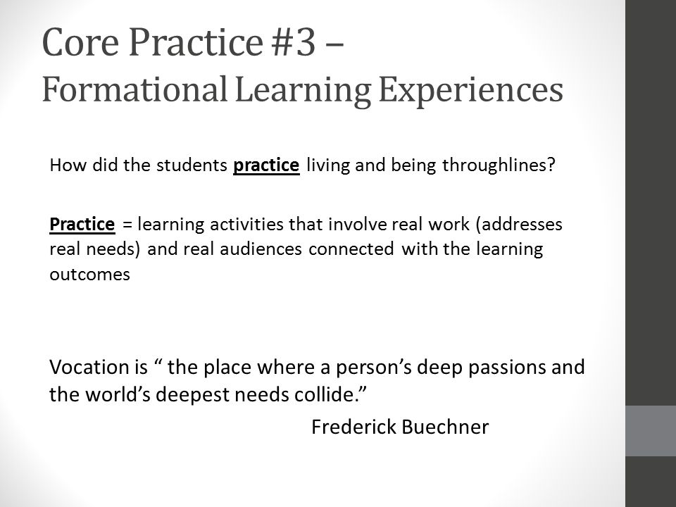 Core Practice #3 – Formational Learning Experiences