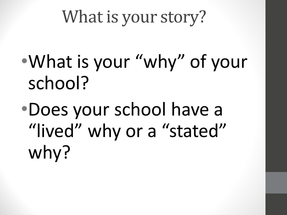What is your why of your school