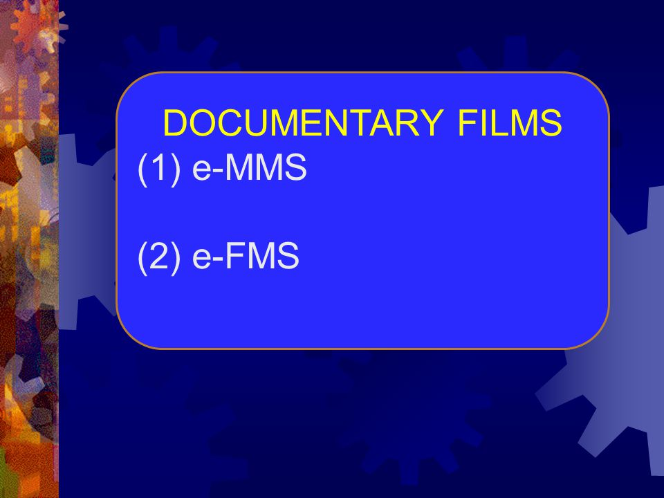 DOCUMENTARY FILMS e-MMS (2) e-FMS